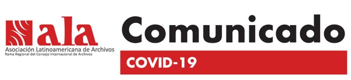 Logo de Asociación latinoamericana de archivos, Comunicado Covid-19